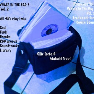 What's In the Bag Vol 2 with DJ Malachi