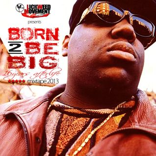 BORN 2 BE BIG