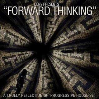 Deny: Forward Thinking April 2013