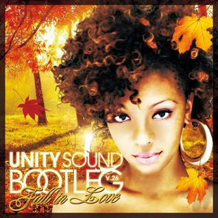 Unity Sound - Bootleg v26 - Fall in Love Mix 2014