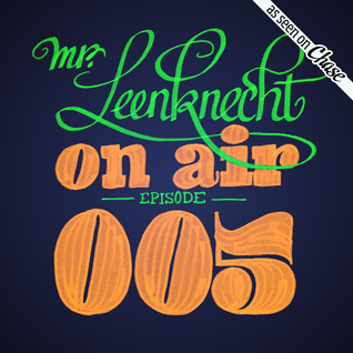 Mr. Leenknecht on air 005 (Jamie xx, Suff Daddy, Airhead, Roots Manuva, Photay, … )