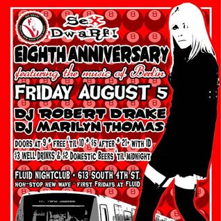 8/3/2011 - DJ Marilyn - Sex Dwarf 8th Anniversary