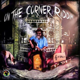 ''On The Corner'' Riddim Mix!