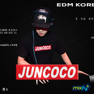 EDM KOREA :: episode 2 Juncoco