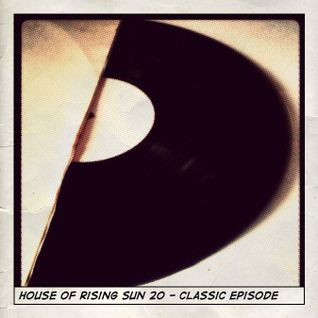 House of Rising Sun 20 - Classic episode