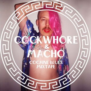 Cockwhore & Macho - Cocaine Blues