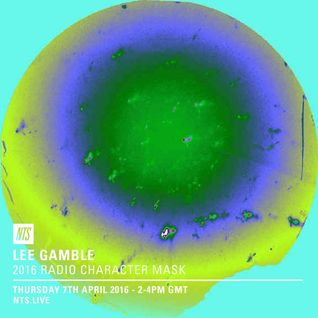 Lee Gamble - April 7th 2016