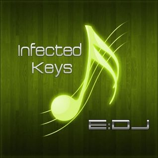 Infected Keyes - E:DJ Continuous Mix