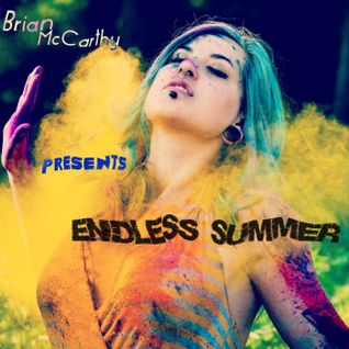 Brian McCarthy Presents - Endless Summer 2015