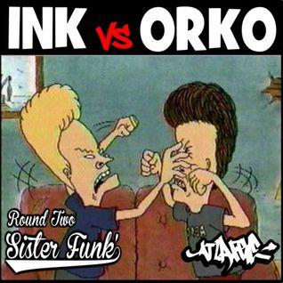 Ink Vs Orko Round 2: Sister Funk