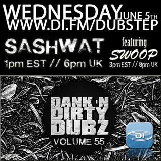 DJ Sashwat ft. Swoop - Dank 'N' Dirty Dubz (Volume 55)