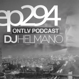 ONTLV PODCAST - Trance From Tel-Aviv - Episode 294 - Mixed By DJ Helmano