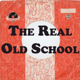 The Real Old School