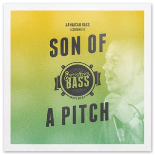 Jamaican Bass According To.. S.O.A.P (Son Of A Pitch)