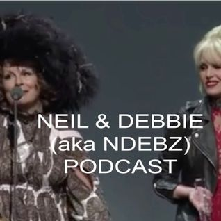 Neil & Debbie (aka NDebz) Podcast #72.5 'Ab Fab & Earwigs' - (Full music version)