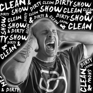 Clean & Dirty Show 22.11.12 mix by djclean