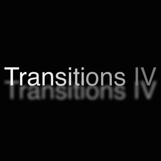 Transitions IV