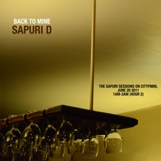 Back To Mine: Sapuri D (from the Sapuri Sessions on CityFM89)