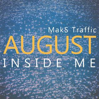 August Inside Me [DJ Mix]
