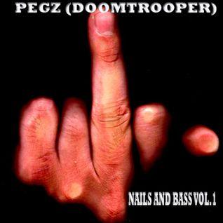 pegz - nails and bass vol.1