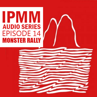 IPaintMyMind Audio Series: Episode 14 – Monster Rally