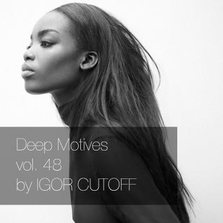 Deep Motives vol. 48