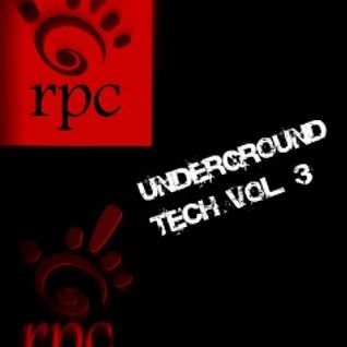 Underground Tech Vol. 3