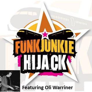 FunkJunkie Hijack Show Featuring Oli Warriner October 20th 2016