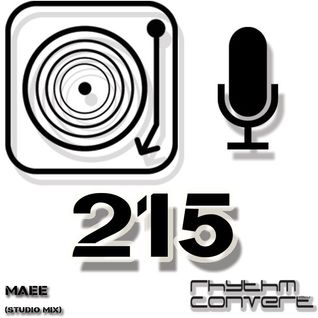 Techno Music | MAAE in the Rhythm Converted Podcast 215 (Studio Mix)