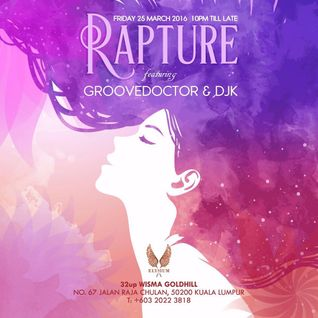 Rapture Recording Set 25032016 Groovedoctor &DjK