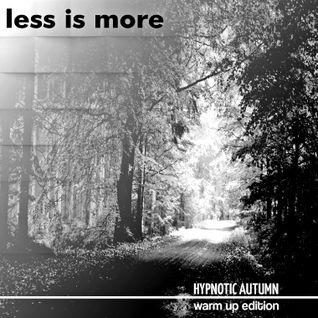 LIM ArtStyle pres. Hypnotic Autumn ▲Warm Up [ Special Edition ]