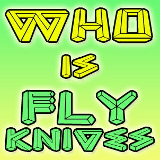 Who Is Fly Knives 034. Phantom in the air