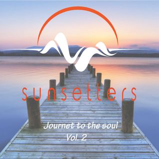Sunsetter - Journey to the soul Volume 2 ( august 2016 )