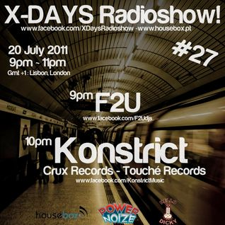 F2U Live Dj Set - X-DAYS Radioshow! #27