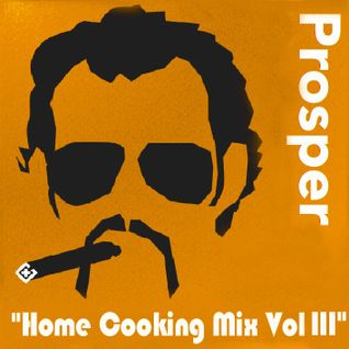 "PROSPER ""Home-Cooking Mix - volume 3"""