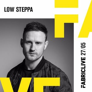 Low Steppa - FABRICLIVE Promo Mix