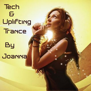 Tech & Uplifting Trance by Joanna
