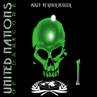 United Nations Of Darkcore Volume 1