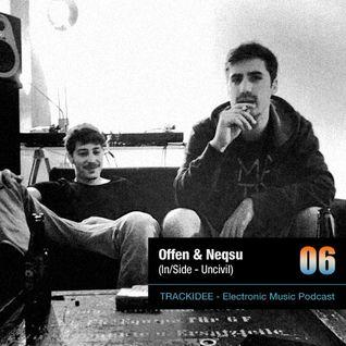 TRACKIDEE PODCAST 06 - Neqsu & Offen