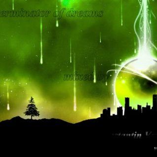 Exterminator of dreams vol 01. (mixed by Konstantin Versetty)