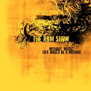 The RBM Show - 68th Episode