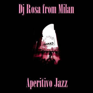 DJ Rosa from Milan - Aperitivo Jazz