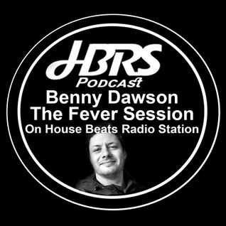 Benny Dawson Presents The Fever Sessions Live On HBRS 23-08-16
