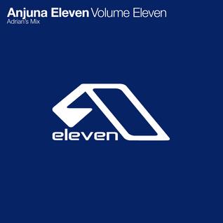 Anjuna Eleven - Volume Eleven: Adrian