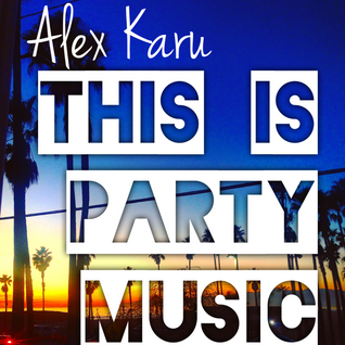 This Is Party Music