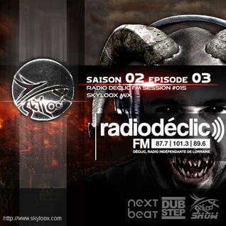 Fu King Heavy Dubstep Inside S02 E03 (Radio Declic FM Session #015) - Skyloox Mix Dubstep