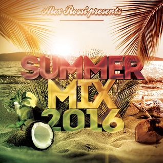 Alex Rossi - Summer Mix 01 (2016)
