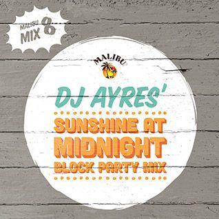 "Play 8: DJ Ayres'  ""Sunshine At Midnight""  Mix"