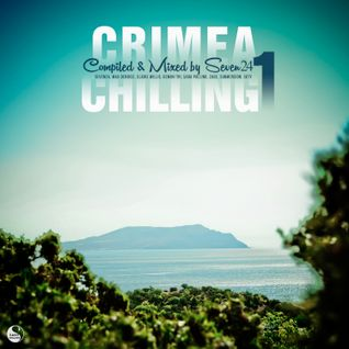 Seven24 - Crimea Chilling (Continious DJ Mix Part 1)