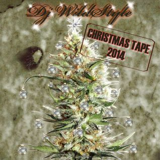 "Dj WildStyle ""Christmas Tape 2014"" A- Side"